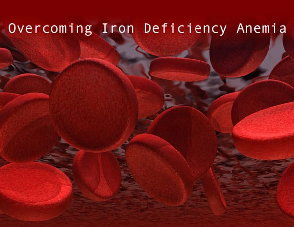 Overcoming Iron Deficiency Anemia @jasminejlucero